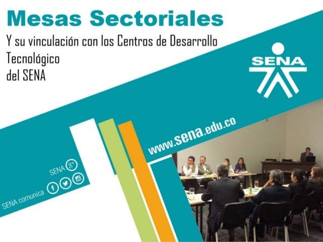 GC-F-004V.01 Mesas Sectoriales Y su vinculación con los Centros de Desarrollo Tecnológico del SENA