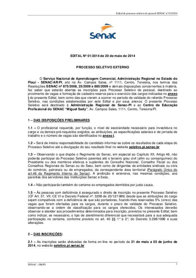 Edital de processo seletivo de pessoal SENAC nº 01/2014 EDITAL Nº 01/2014 de 20 de maio de 2014 PROCESSO SELETIVO EXTERNO ...
