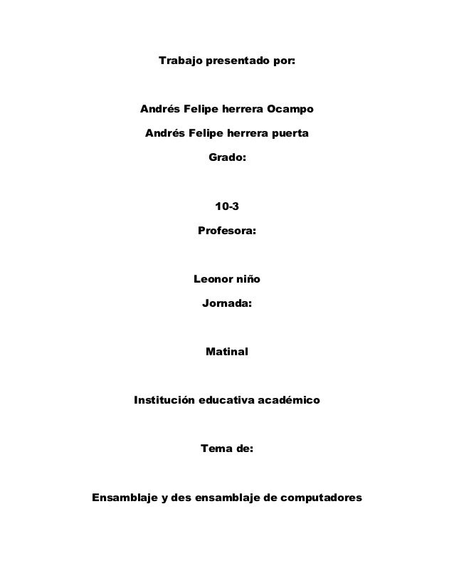 Trabajo presentado por:       Andrés Felipe herrera Ocampo        Andrés Felipe herrera puerta                  Grado:    ...