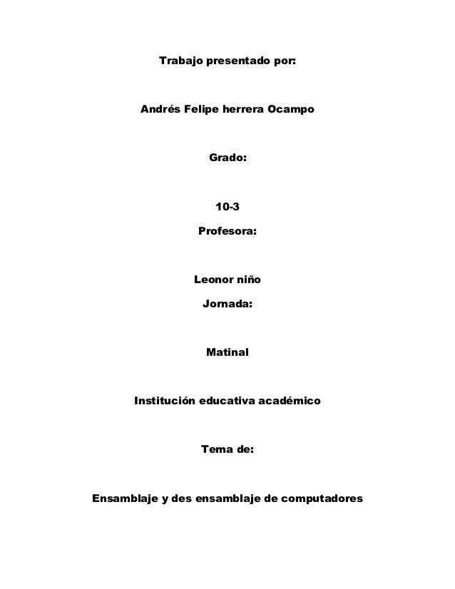 Trabajo presentado por:       Andrés Felipe herrera Ocampo                  Grado:                   10-3                P...