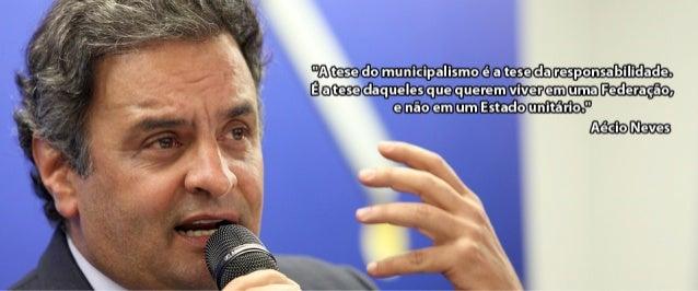 O Senador Aécio Neves defendeu os municípios em encontro com prefeitos em São Paulo