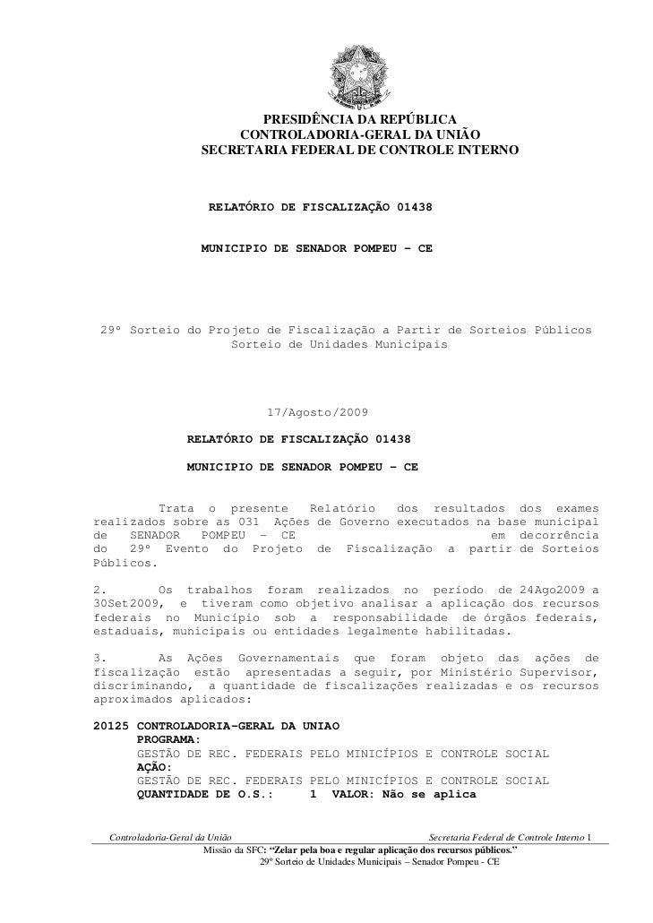 PRESIDÊNCIA DA REPÚBLICA                            CONTROLADORIA-GERAL DA UNIÃO                        SECRETARIA FEDERAL...