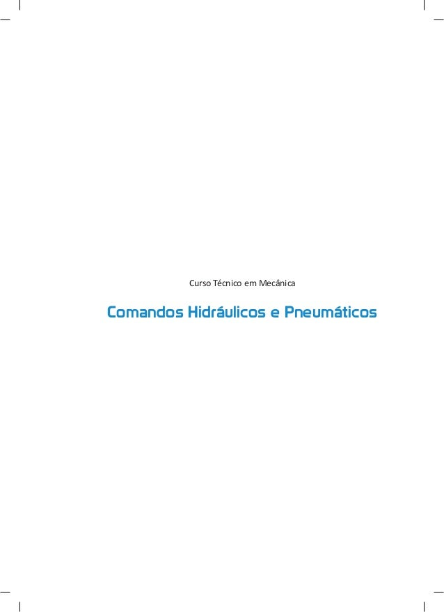 Curso Técnico em Mecânica  Comandos Hidráulicos e Pneumáticos
