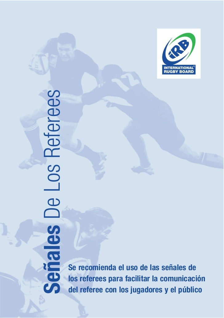 Señales De Los Referees                          Se recomienda el uso de las señales de                          los refer...