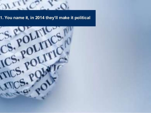 Politics, privacy and morality - top trends for 2014, by communications firm SenateSHJ Slide 2