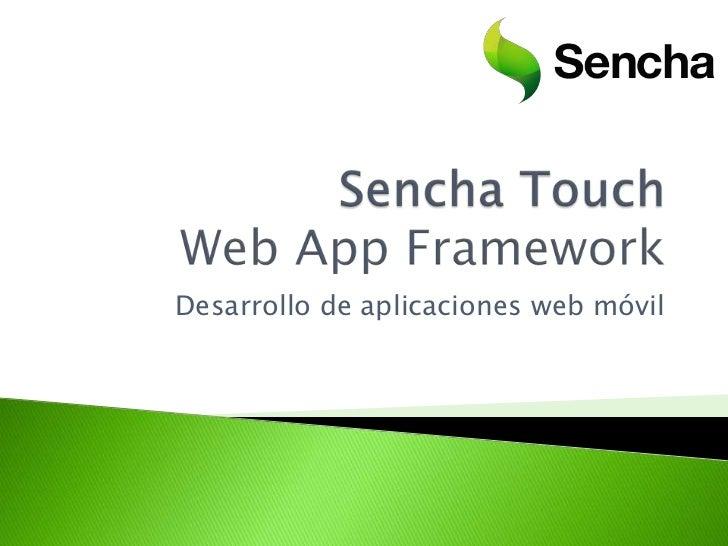 Desarrollo de aplicaciones web móvil