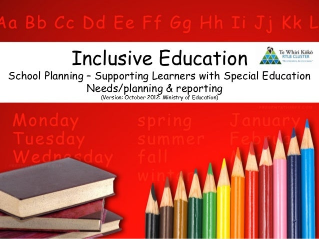 Inclusive Education School Planning – Supporting Learners with Special Education Needs/planning & reporting (Version: Octo...