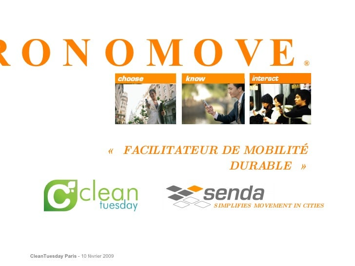 « FACILITATEUR DE MOBILITÉ DURABLE » CHRONOMOVE ® SIMPLIFIES MOVEMENT IN CITIES