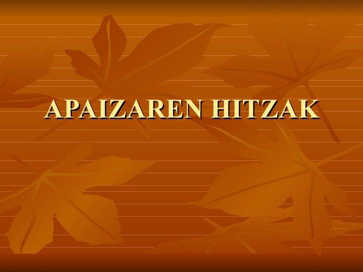 APAIZAREN HITZAK