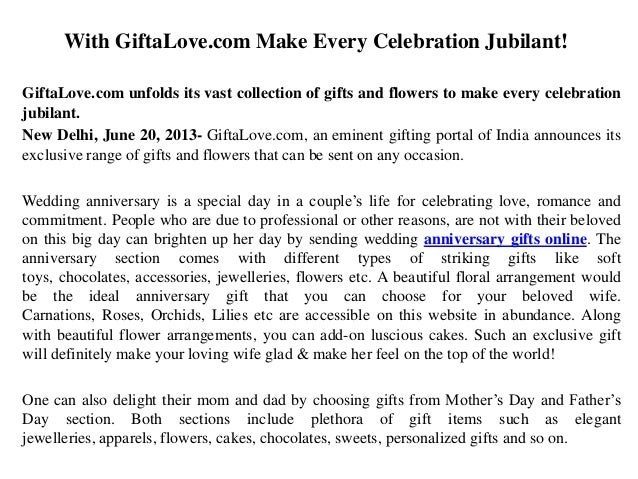 With GiftaLove.com Make Every Celebration Jubilant!GiftaLove.com unfolds its vast collection of gifts and flowers to make ...