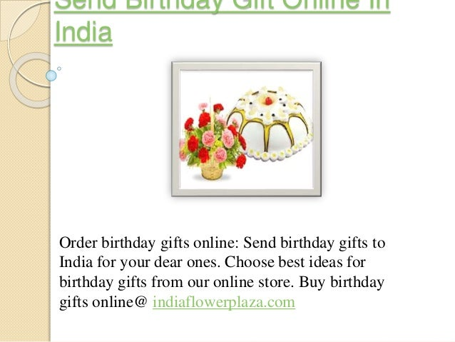 Send Online Birthday Gifts