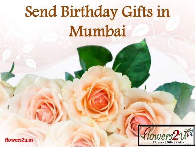 Flowers2uin Send Birthday Gifts In Mumbai