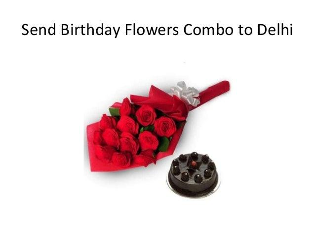 Send Birthday Flowers Combo to Delhi
