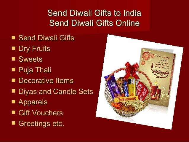 Send Diwali Gifts to IndiaSend Diwali Gifts to India Send Diwali Gifts OnlineSend Diwali Gifts Online  Send Diwali GiftsS...