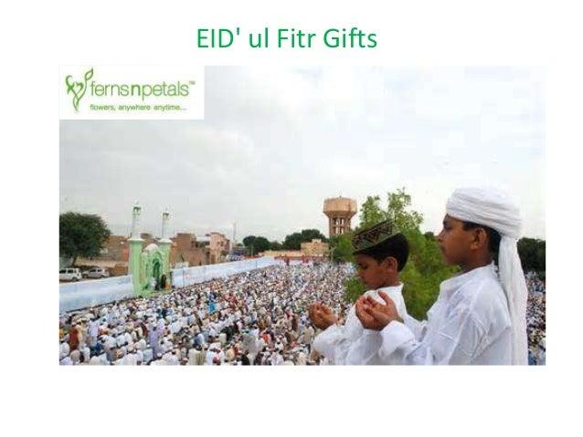 EID' ul Fitr Gifts