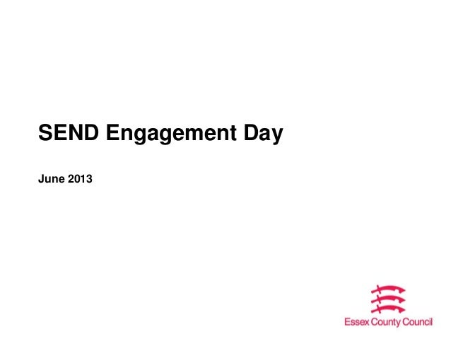 SEND Engagement Day June 2013
