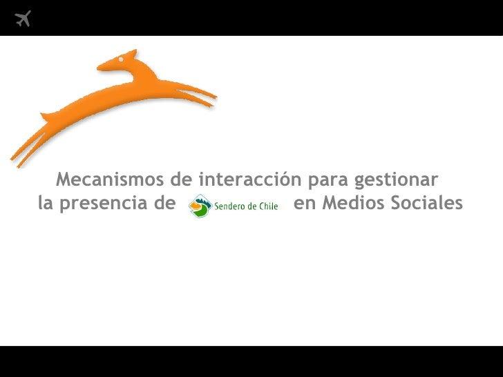 Mecanismos de interacción para gestionar la presencia de           en Medios Sociales