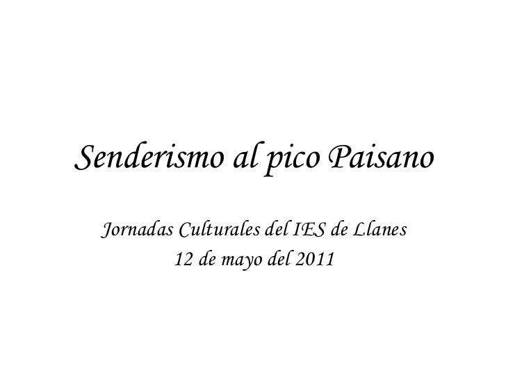 Senderismo al pico Paisano Jornadas Culturales del IES de Llanes 12 de mayo del 2011