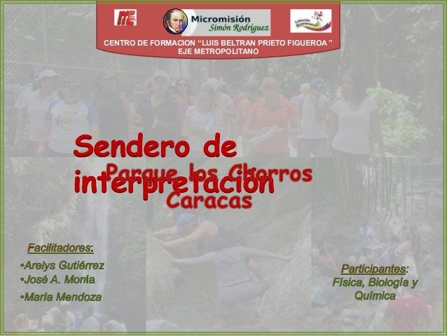"""CENTRO DE FORMACION """"LUIS BELTRAN PRIETO FIGUEROA """"  EJE METROPOLITANO"""