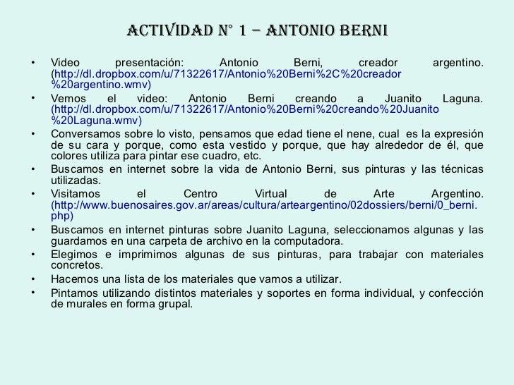ActIvIDAD N° 1 – ANtoNIo berNI•   Video          presentación:       Antonio        Berni,    creador         argentino.  ...