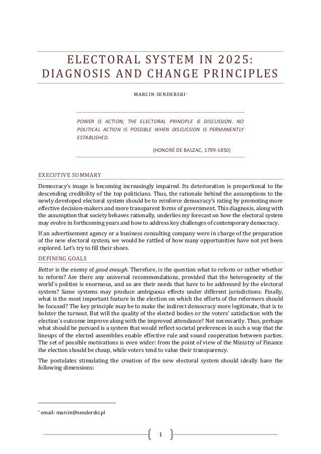 ELECTORAL SYSTEM IN 2025:    DIAGNOSIS AND CHANGE PRINCIPLES                                       MARCIN SENDERSKI *     ...
