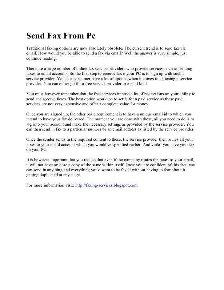 Send Fax From Pc Traditional faxing options are now absolutely obsolete. The current trend is to send fax via email. How w...