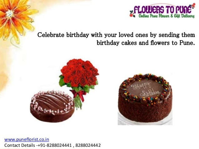 8288024442 6 Celebrate Birthday With Your Loved Ones By Sending Them Cakes And Flowers To Pune