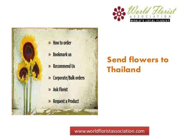Send flowers to Thailand www.worldfloristassociation.com