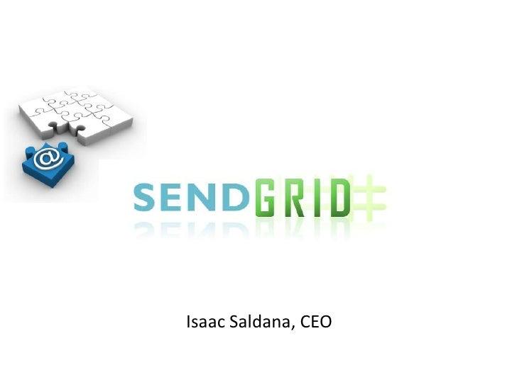 Isaac Saldana, CEO<br />