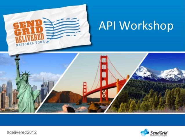 API Workshop#delivered2012