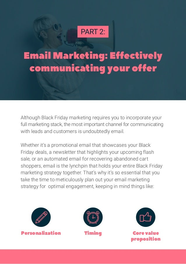 Although Black Friday marketing requires you to incorporate your full marketing stack, the most important channel for comm...