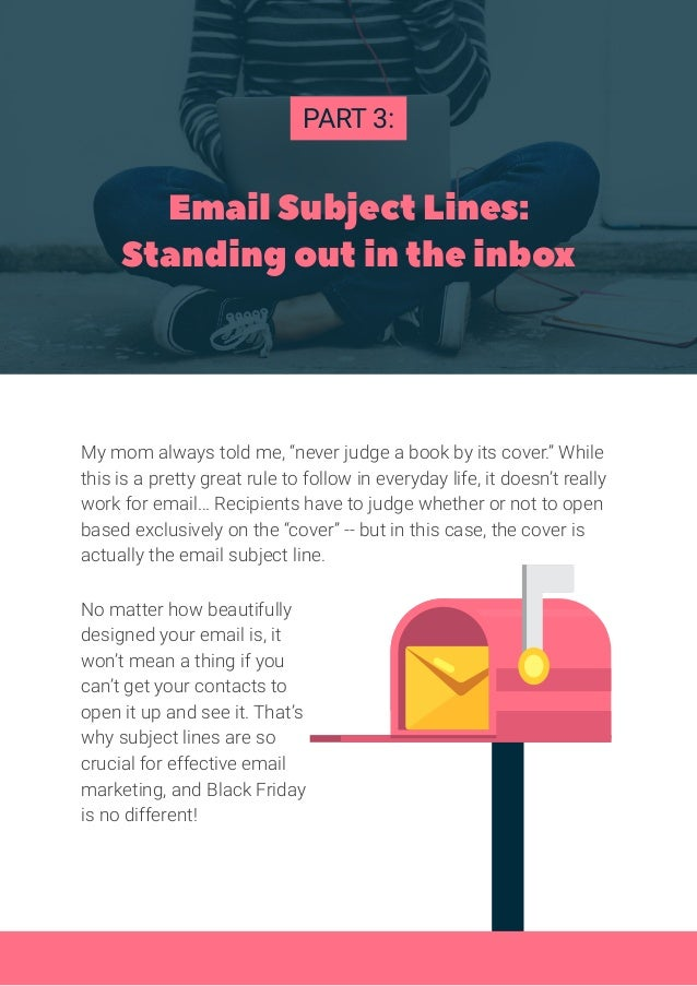 """Email Subject Lines: Standing out in the inbox My mom always told me, """"never judge a book by its cover."""" While this is a p..."""