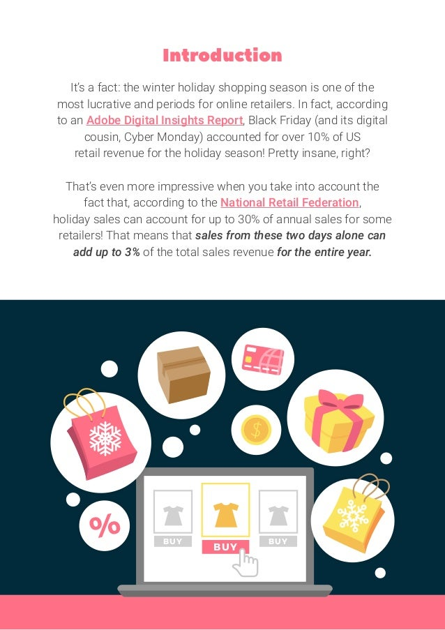 Introduction It's a fact: the winter holiday shopping season is one of the most lucrative and periods for online retailers...