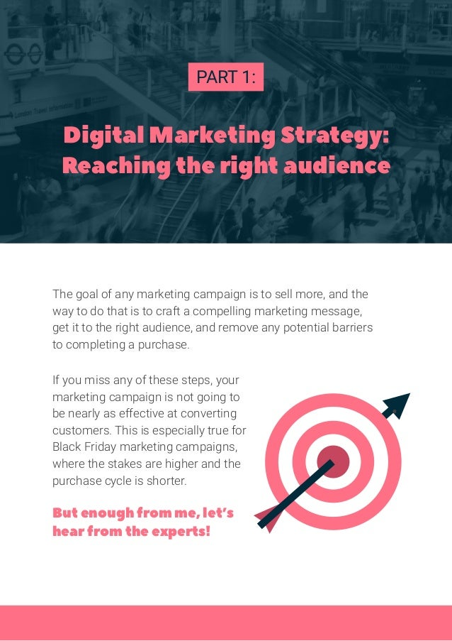 The goal of any marketing campaign is to sell more, and the way to do that is to craft a compelling marketing message, get...