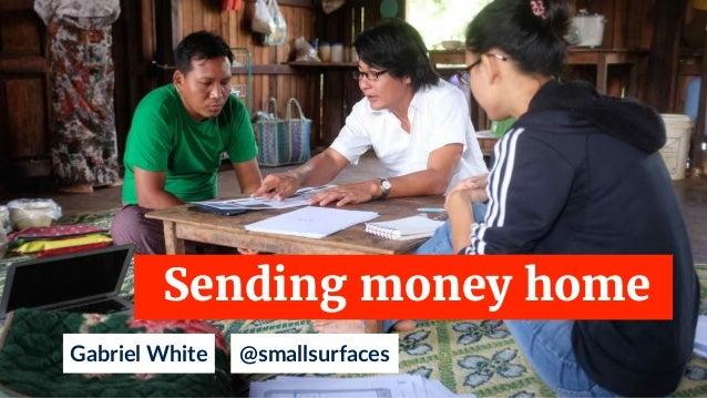 Gabriel White Sending money home @smallsurfaces