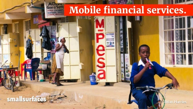 Brian Harries Mobile financial services. smallsurfaces