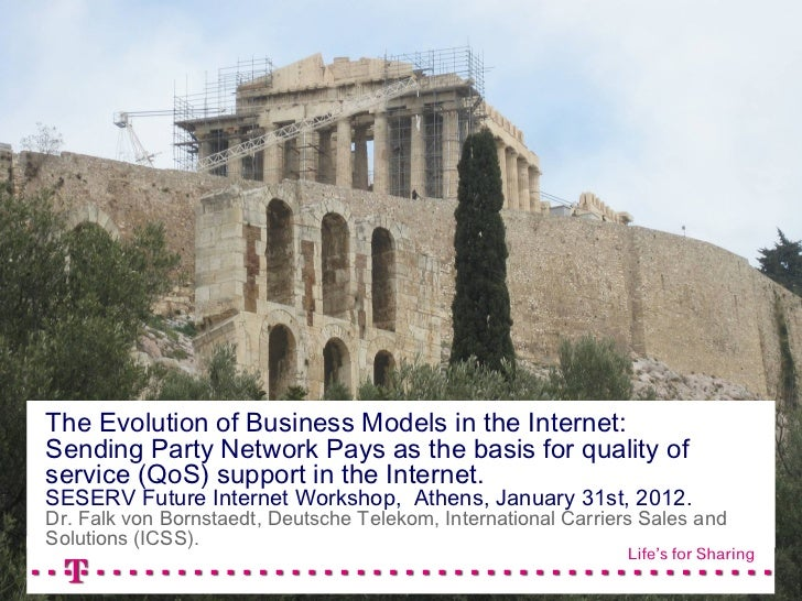 The Evolution of Business Models in the Internet:Sending Party Network Pays as the basis for quality ofservice (QoS) suppo...