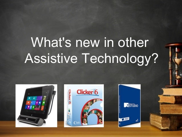 What's new in other Assistive Technology?