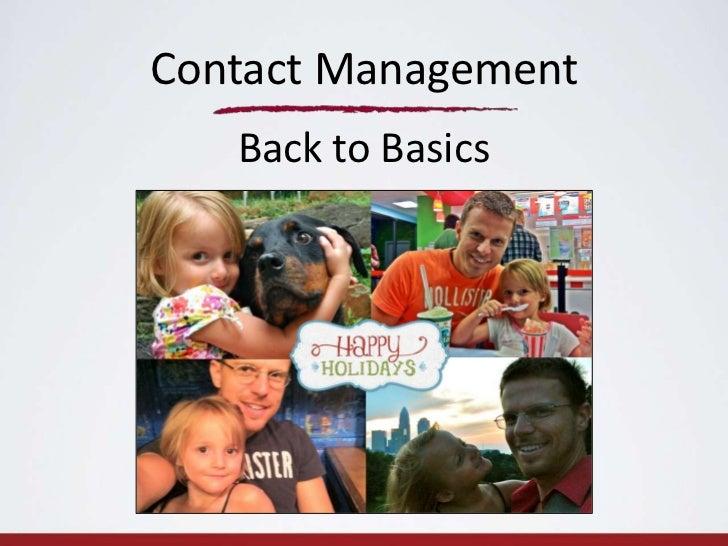 Contact Management   Back to Basics