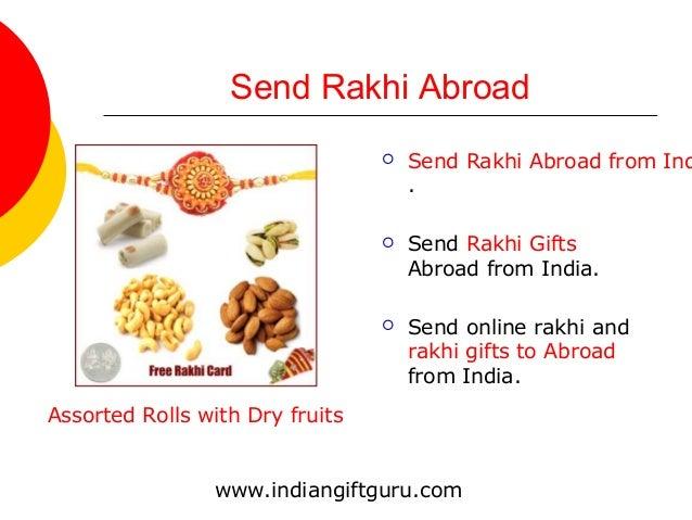 Send Rakhi Abroad  Send Rakhi Abroad from Ind .  Send Rakhi Gifts Abroad from India.  Send online rakhi and rakhi gifts...