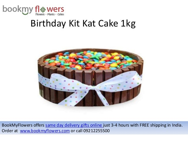 Birthday Kit Kat Cake 1kg BookMyFlowers Offers Same Day Delivery Gifts Online