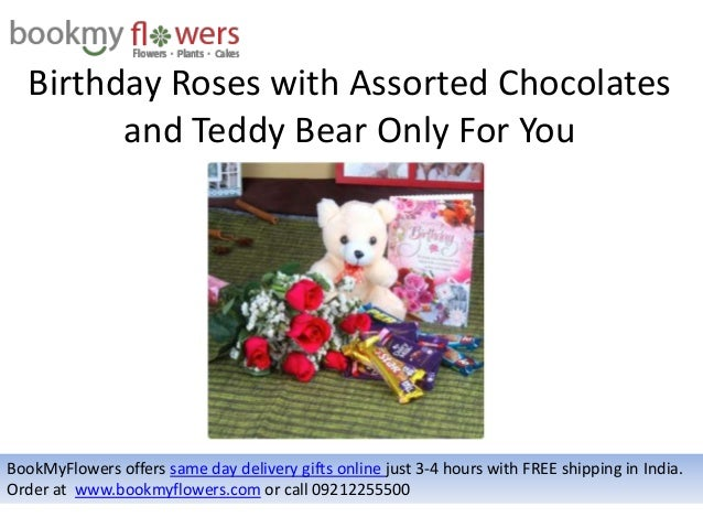 Birthday Roses With Assorted Chocolates And Teddy Bear Only For You BookMyFlowers Offers Same Day Delivery Gifts