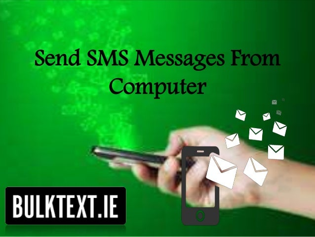 Send SMS Messages From Computer