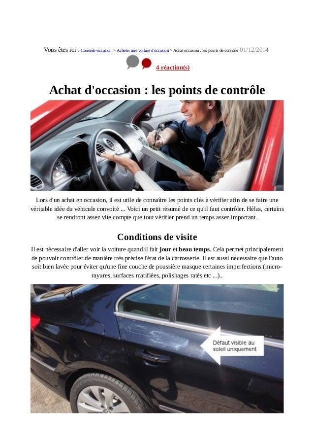Vous êtes ici : Conseils-occasion > Acheter une voiture d'occasion > Achat occasion : les points de contrôle 01/12/2014 4 ...