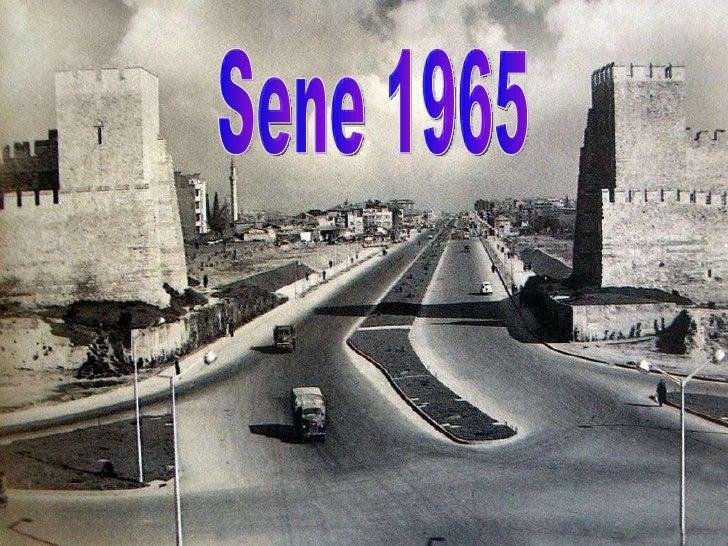 Sene 1965