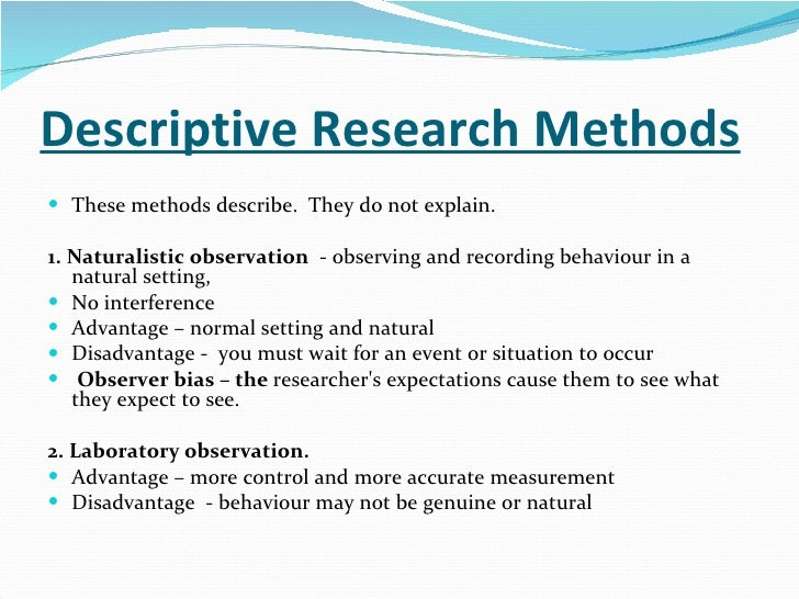 descriptive design method How to choose from the different research methods the design is the structure of any  designs & techniques type of method description descriptive.