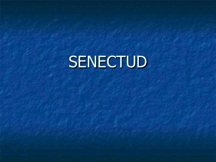 SENECTUD<br />