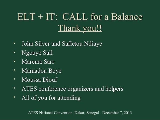 ELT + IT: CALL for a Balance Thank you!! • • • • • • •  John Silver and Safietou Ndiaye Ngouye Sall Mareme Sarr Mamadou Bo...