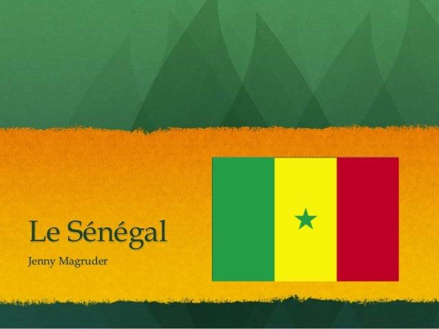Le Sénégal Jenny Magruder