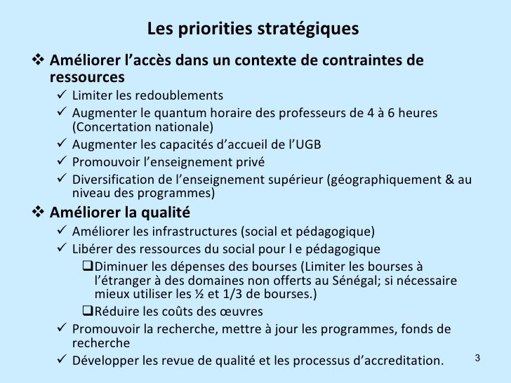 Les priorities stratégiques  <ul><li>Améliorer l'accès dans un contexte de contraintes de ressources </li></ul><ul><ul><li...